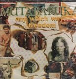 Any Which Way ...Freedom - Mutabaruka