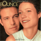 Bounce (Music From The Miramax Motion Picture) - Mychael Danna
