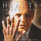 Hearts In Atlantis (Music From The Motion Picture) - Mychael Danna
