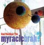 Myracle Brah