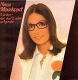 Lieder, Die Die Liebe Schreibt - Nana Mouskouri
