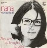 Alles Was Du Brauchst Ist Liebe - Nana Mouskouri
