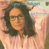 La Provence (Du Blühendes Land) / Des Einen Freud Ist Des Anderen Leid (C'Etait Hier) - Nana Mouskouri