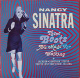 These Boots Are Made For Walkin' - Nancy Sinatra