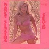 Sugar - Nancy Sinatra