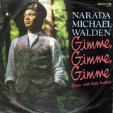 Gimme, Gimme, Gimme / Wear Your Love - Narada Michael Walden