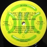 I Don't Want Nobody Else (To Dance With You) / Will You Ever Know - Narada Michael Walden
