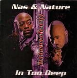 In Too Deep / The Specialist - Nas & Nature / Ali Vegas