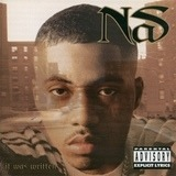 It Was Written - Nas