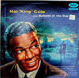 Ballads Of The Day - Nat King Cole
