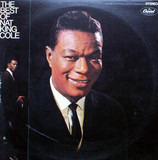 The Best Of Nat King Cole - Nat King Cole