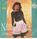 I Live For Your Love - Natalie Cole