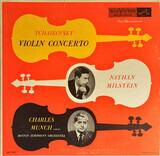 Concerto for Violin, in D, Op. 35 - Tchaikovsky / Milstein / Munch