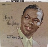 Love Is the Thing - Nat King Cole