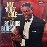 St. Louis Blues - Nat King Cole