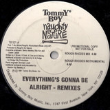 Everything's Gonna Be Alright (Remixes) - Naughty By Nature