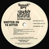 Written On Ya Kitten / Klickow-Klickow - Naughty By Nature