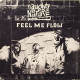 Feel Me Flow - Naughty By Nature