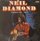 Greatest Hits Vol. 2 - Neil Diamond