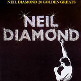 20 Golden Greats - Neil Diamond