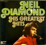 His Greatest Hits - Neil Diamond