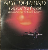 Love At The Greek - Recorded Live At The Greek Theatre - Neil Diamond