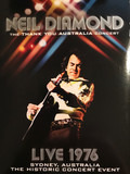 The Thank You Australia Concert - Live 1976 - Sydney, Australia - The Historic Concert Event - Neil Diamond