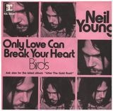 Only Love Can Break Your Heart - Neil Young