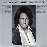 His 12 Greatest Hits - Neil Diamond
