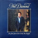 I'm Glad You're Here with Me Tonight - Neil Diamond