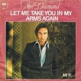 Let Me Take You In My Arms Again - Neil Diamond