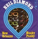 New Orleans / Hanky Panky - Neil Diamond