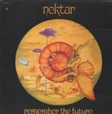 Remember the Future - Nektar