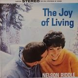 The Joy Of Living - Nelson Riddle