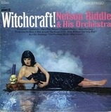 Witchcraft! - Nelson Riddle And His Orchestra