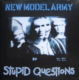 Stupid Questions - New Model Army