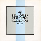 Ceremony - New Order