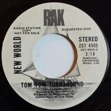 Tom Tom Turnaround - New World