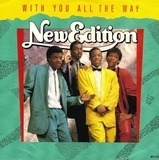 With You All The Way - New Edition
