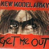 Get Me Out - New Model Army