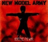 here comes the war - New Model Army