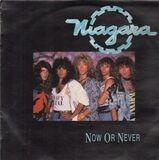Now or never - Niagara
