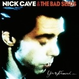 Your Funeral... My Trial - Nick Cave & The Bad Seeds