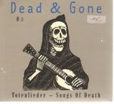 Dead & Gone/Totenlieder - Nico, Lou Reed, Billie Holiday,Lydia Lunch, u.a