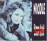 Dann Küss Mich Doch - Nicole