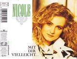 Mit Dir Vielleicht ... - Nicole