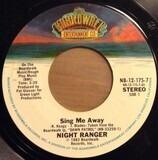 Sing Me Away - Night Ranger