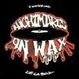Keep On - Nightmares On Wax
