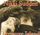 Treasure Island - Nikki Sudden