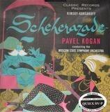 Scheherazade, Op. 35 - Nikolai Rimsky-Korsakov - Pavel Kogan